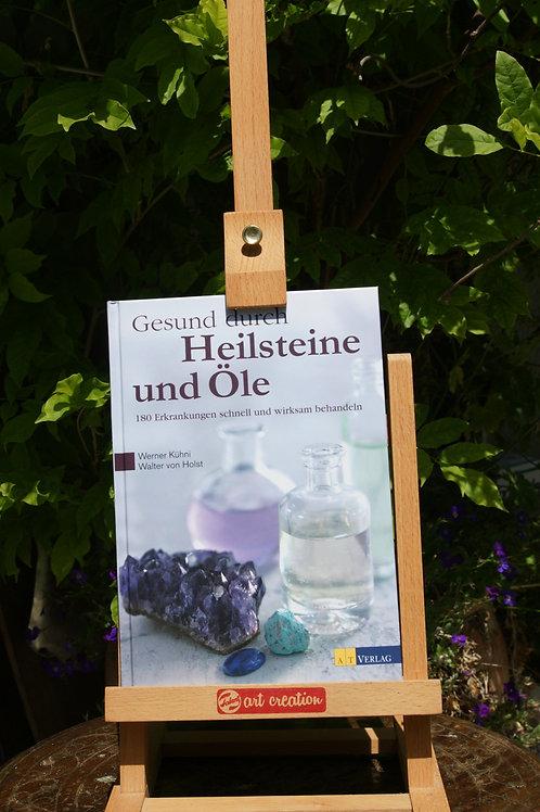 Buch: Gesund durch Heilsteine und Öle Werner Kühni Walter von Holst