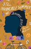The Invisible Summer of Juniper Jones