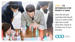 Step 4 to Optimising for Profit & Cash