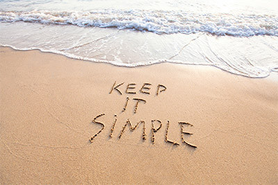 Keep It Simple When Life gets in way