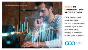 Step 2 to Optimising for Profit & Cash
