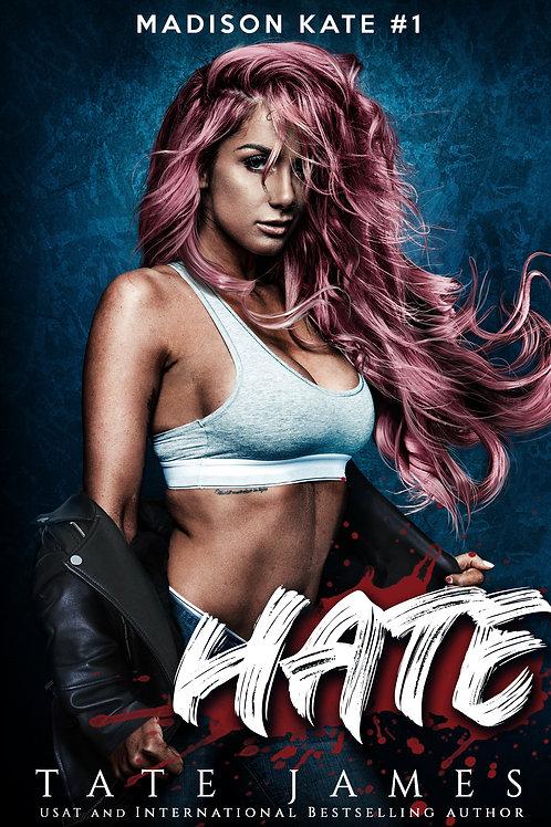 HATE: Madison Kate #1