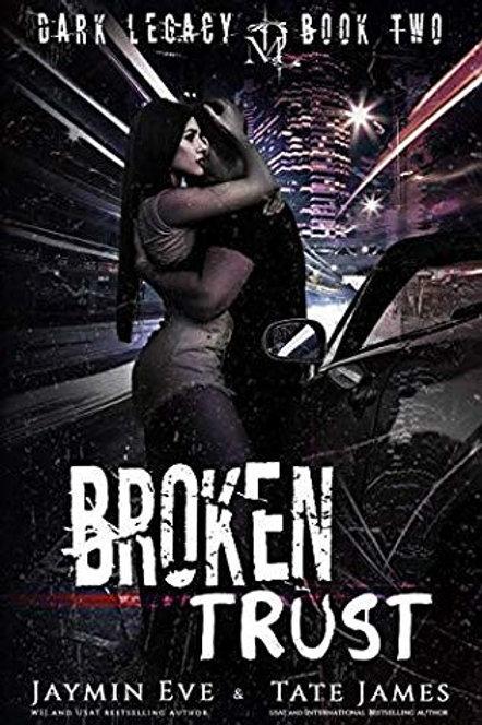 Broken Trust: Dark Legacy #2