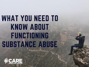 What You Need To Know About Functioning Substance Abuse