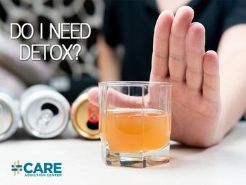 Do I Need Detox?
