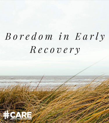 boredem and addiction recovery