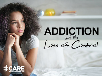 Addiction And The Loss Of Control