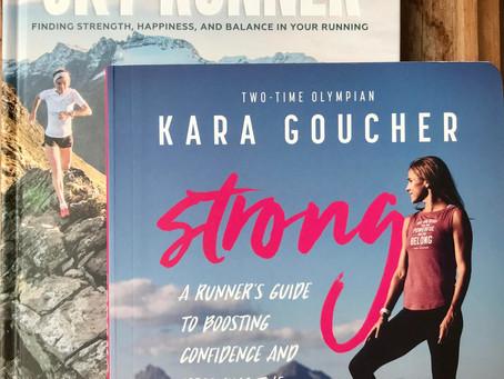 Review of Kara Goucher's Strong and  Emelie Forsberg's Sky Runner