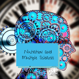 Nutrition and Multiple Sclerosis - A Paper by Jodi Watkins (written May 8, 2013)