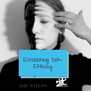 Establishing Self-Efficacy