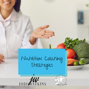 Getting on Track - Nutrition Coaching Strategies