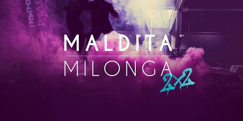 Maldita Milonga -Tango Social