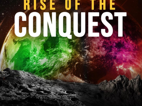 Preview of Rise of the Conquest: Chapter 1: How it All Started