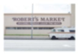 ROBERT'S MARKET.jpg
