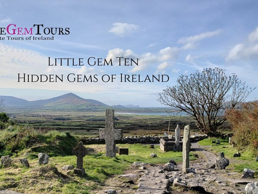 Little Gem Ten - Hidden Gems in Ireland...