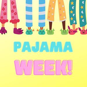PAJAMA SPIRIT WEEK
