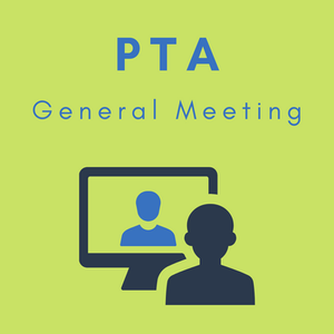PTA GENERAL MEETING & STUDENTS OF THE MONTH