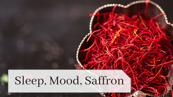 Sleep, Mood, Saffron