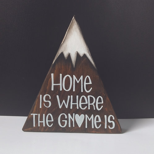 Home is Where the Gnome is Mountain