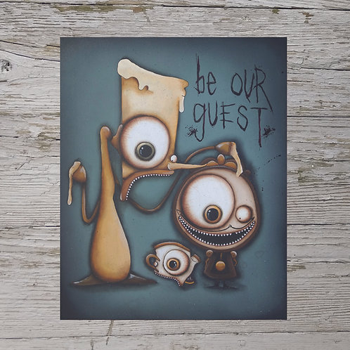 Be Our Guest Print