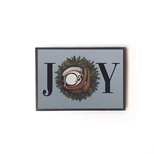 Joy Sloth Magnet
