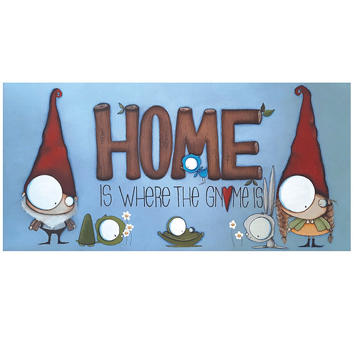 """12""""x24"""" Home is Where the Gnome Is  Painting"""