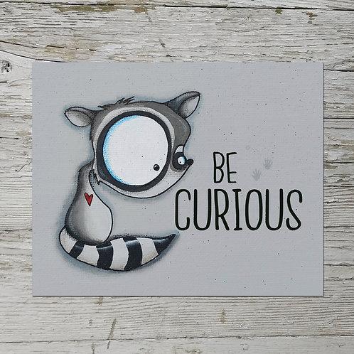 Be Curious Print