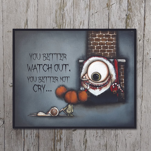 Better Watch Out... Print Plaque