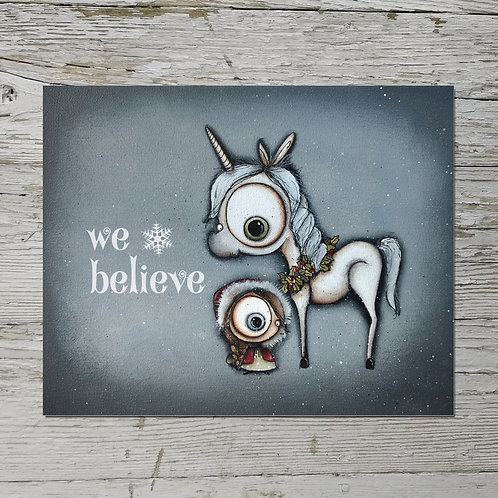 We Believe Print