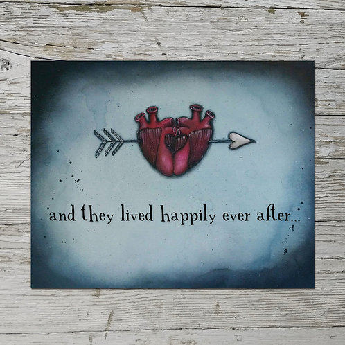 And They Lived Happily Ever After Print
