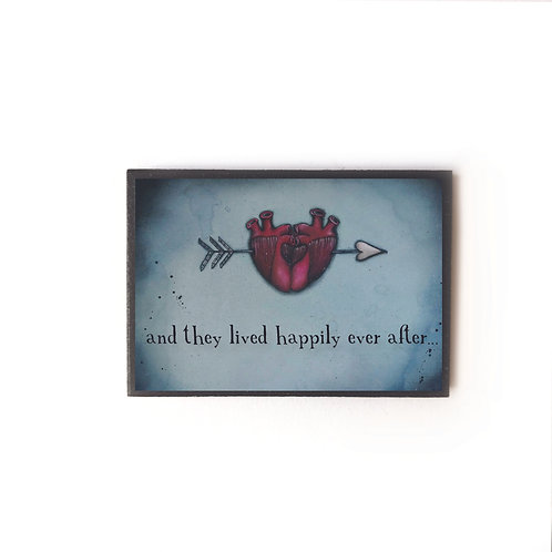 and they lived happily ever after... Magnet