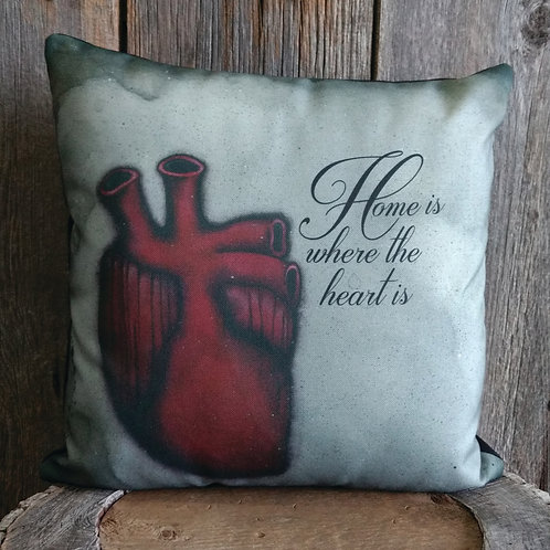 Home is Where the Heart Is Pillow Case