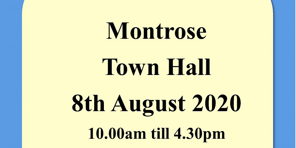 Montrose Town Hall 8th August 2020