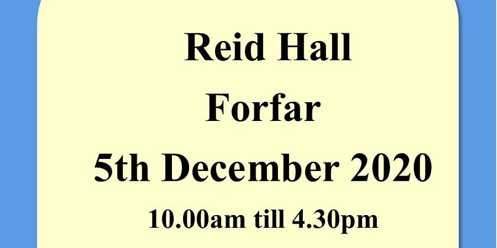 Reid Hall Forfar 5th & 6th December 2020