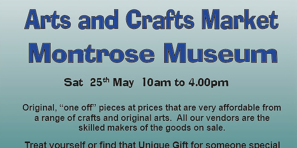Montrose Museum - 25th May 2019