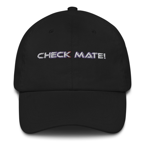 """""""Check Mate !"""" Dad hat"""