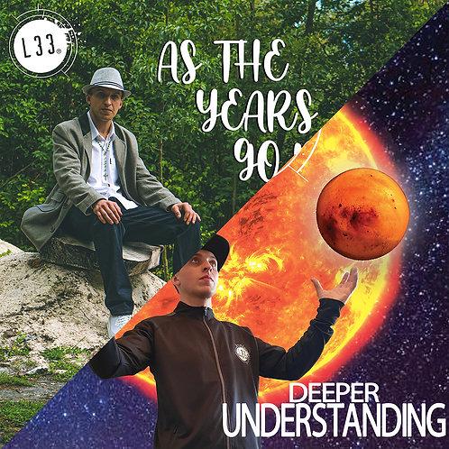 [Bundle] As The Years Go By + Deeper Understanding (Digital Download) - MP3