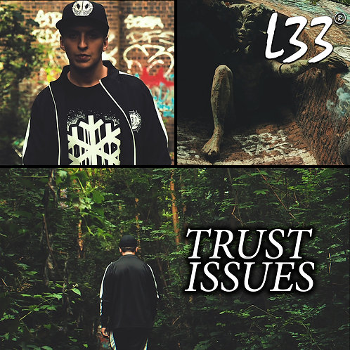 L33 - Trust Issues (Free Download) - MP3