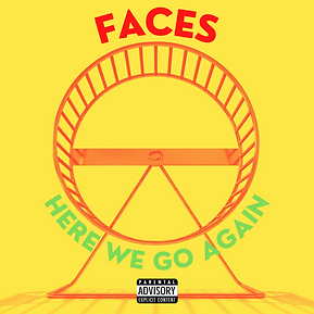 HERE WE GO AGAIN X FACES (1).png