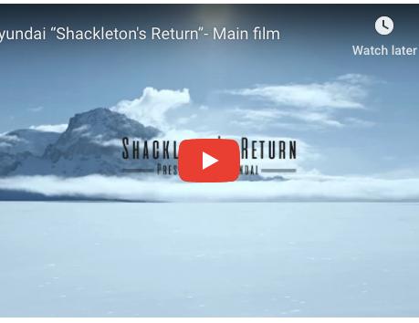 Hyundai - Shackleton Returns