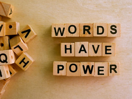 Be Careful What You Say: How Our Words are Powerful Tools for Action