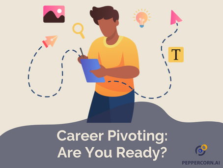 Career Pivot: Are You Ready?