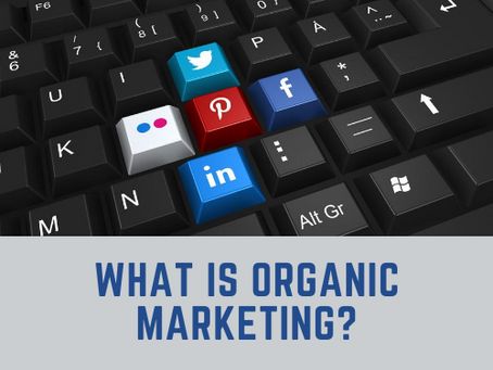 What is organic marketing and how can you use it to scale up your business?