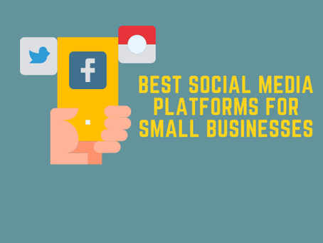 Deciding the best social media platforms for small businesses