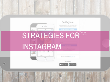 Strategies for Instagram to increase your reach