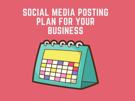 Social media posting plan for your business