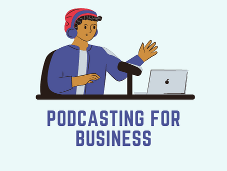 All you need to know about podcasting for business