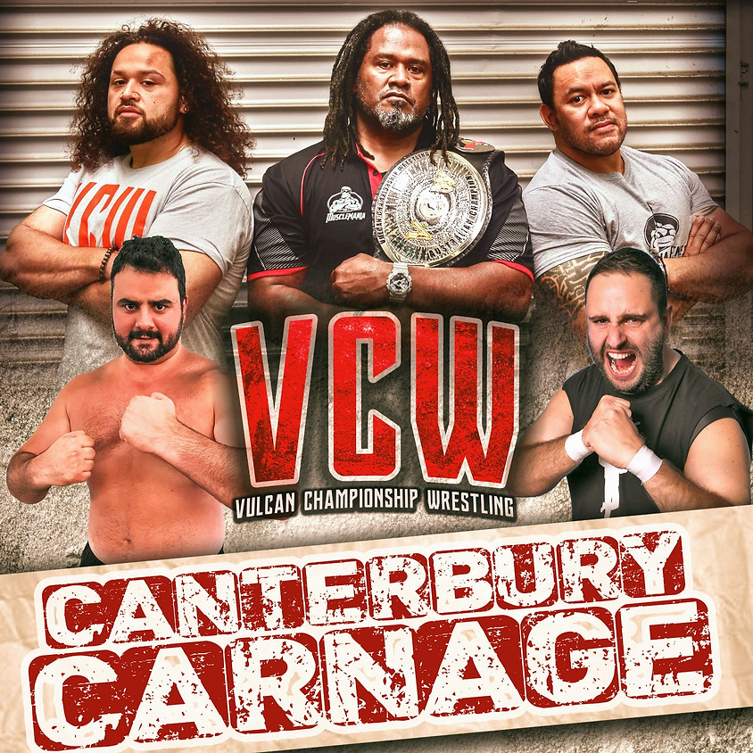 VCW Presents CANTERBURY CARNAGE 3