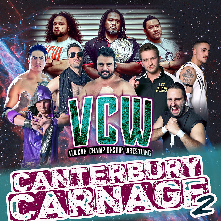 VCW Presents CANTERBURY CARNAGE 2