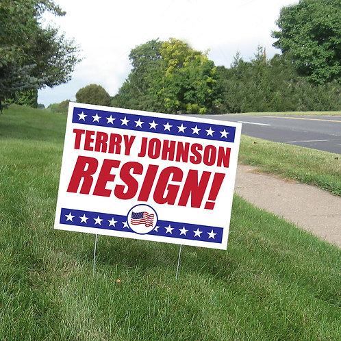 TJ Resign Yard Sign